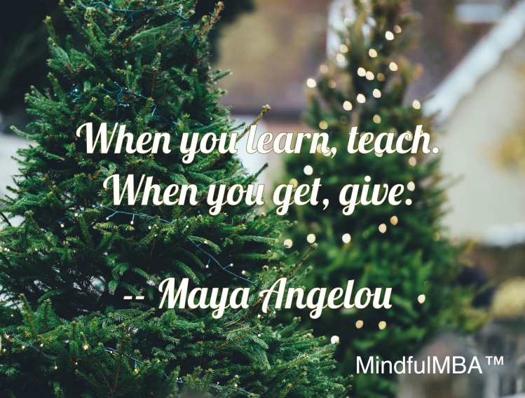 Maya Angelou_GiveTeach quote w tag