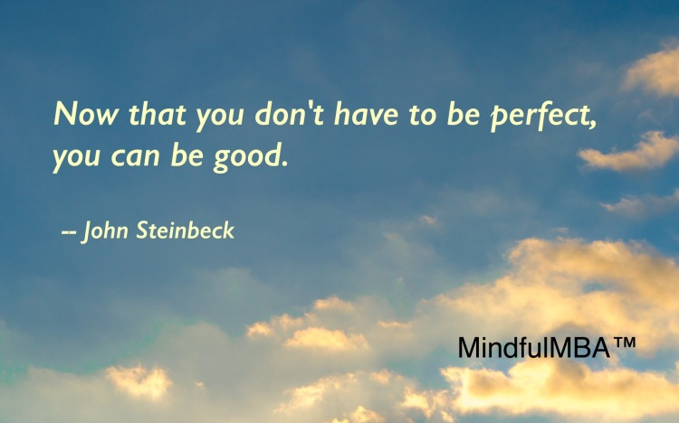Steinbeck_Perfect Good quote w tag