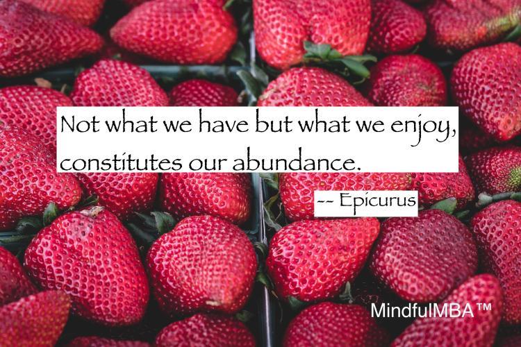 Epicurus abundance quote w tag