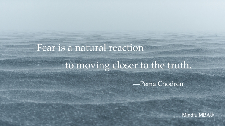Pema Chodron_Fear Truth quote w tag
