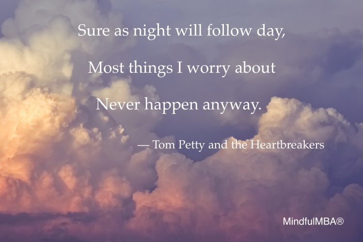 T Petty_Worry Never Happens quote_Lukasz Lada