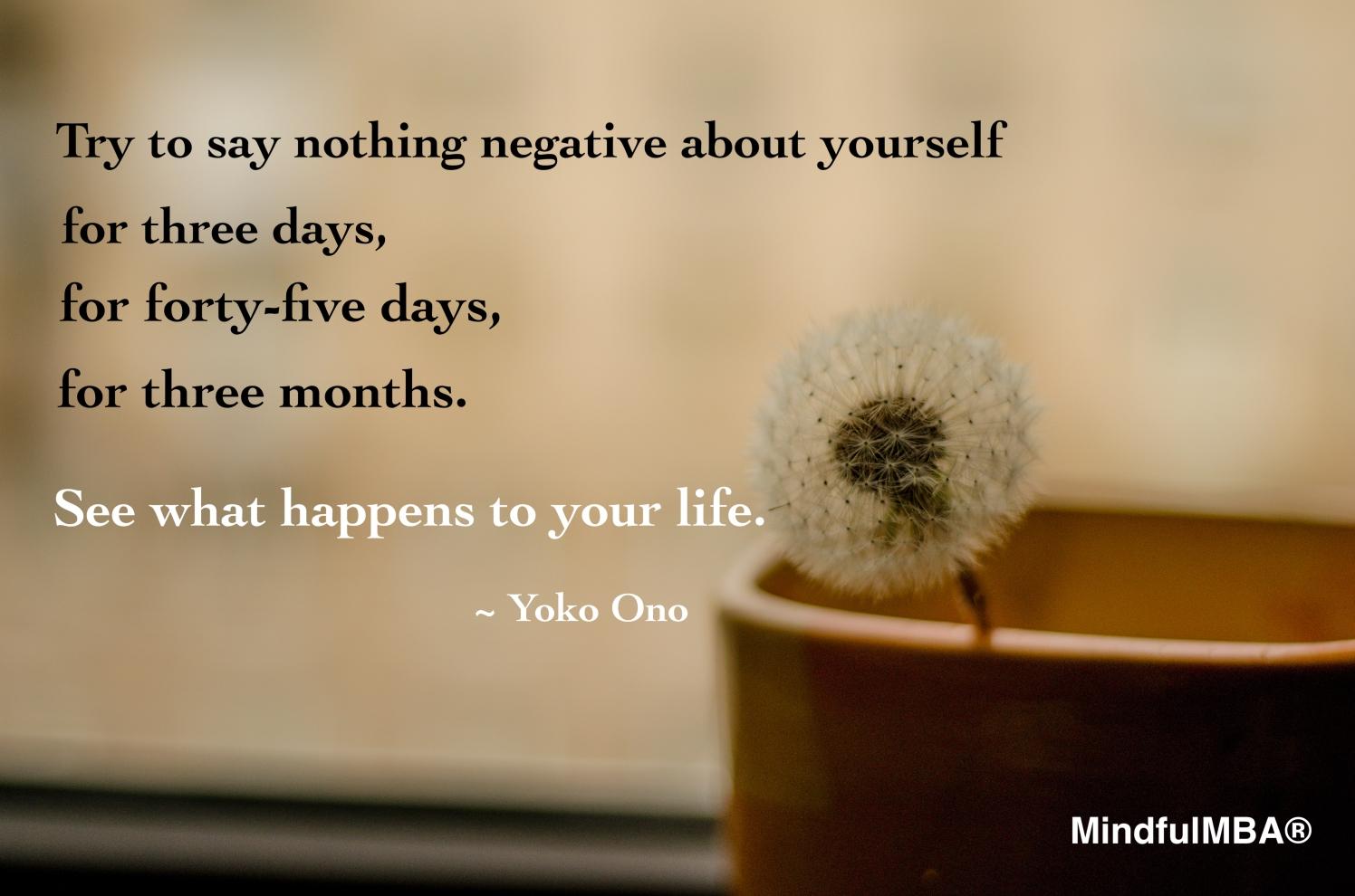 Yoko Ono_Nothing negative quote w tag.jpg