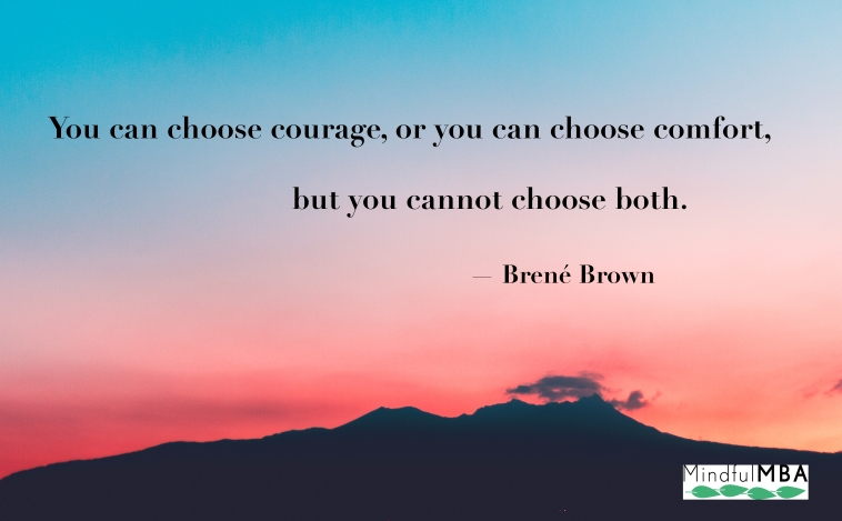 Brene Brown Courage or Comfort quote w tag